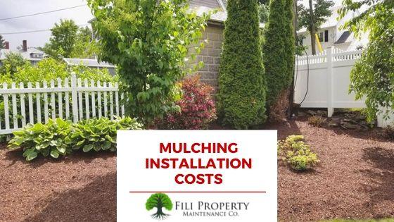 Mulching Installation costs